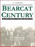 Bearcat Century : 100 Years of Football at Northwest Missouri State, D.L. Stooksbury, 0615212840