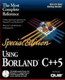 Special Edition Using Borland C Plus Plus Five, Toupin, Edward B., 0789702843
