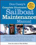Don Casey's Complete Illustrated Sailboat Maintenance Manual, Don Casey, 0071462848