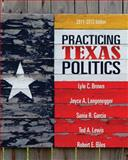 Practicing Texas Politics, Brown, Lyle and Langenegger, Joyce A., 0495802840