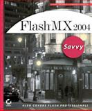 Flash MX 2004 Savvy, Ethan Watrall and Norbert Herber, 0782142842