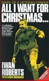 All I Want for Christmas..., Iwan Roberts and Karen Buchanan, 0954642848