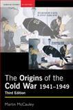 The Origins of the Cold War, 1941-1949, McCauley, Martin, 0582772842