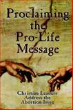 Proclaiming the Pro-Life Message, Larry L. Lewis, 0929292847