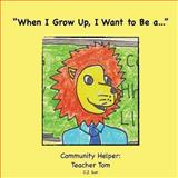 When I Grow up, I Want to Be A..., C J Sun, 1481212842