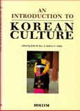 Introduction to Korean Culture, John H. Koo and Andrew C. Nahm, 1565912845