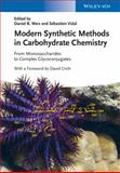 Modern Synthetic Methods in Carbohydrate Chemistry, , 3527332847