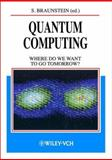 Quantum Computing : Where Do We Want to Go Tomorrow?, , 3527402845