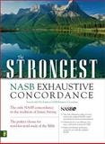 The Strongest NASB Exhaustive Concordance, Zondervan Publishing Staff and James Strong, 0310262844