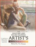 Anatomy and Figure Drawing Artistas Handbook, Vivian Foster, 0764162845