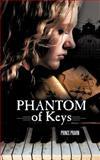 Phantom of Keys, Prince Pravin, 1467062847