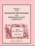 Abstracts of the Inventories and Accounts of the Prerogative Court of Maryland,, Vernon L. Skinner, 1585492841