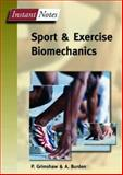 Sport and Exercise Biomechanics, Grimshaw, Paul and Lees, A., 185996284X