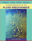 Fundamentals of Fluid Mechanics, Munson, Bruce R. and Okiishi, Theodore H., 0470262842