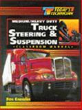 Medium-Heavy Duty Truck Steering and Suspension 9780827372849