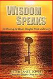 Wisdom Speaks, Sister Janet Lovell, 1462002846