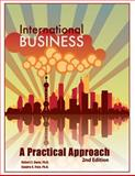 International Business: a Practical Approach 2nd Edition, Robert Sweo and Sandra Pate, 149911284X
