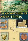The Archaeology of Ancient Eritrea, Schmidt, Peter R. and Curtis, Matthew C., 1569022844