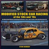 Modified Stock Car Racing of the '60s and '70s, Steve Kennedy, 1583882847
