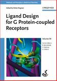 Ligand Design for G Protein-coupled Receptors, , 3527312846