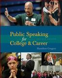 Public Speaking for College and Career, Gregory, Hamilton, 0072862858