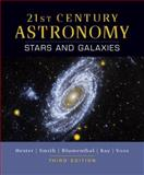 21st Century Astronomy : Stars and Galaxies, Hester, Jeff and Blumenthal, George, 0393932850