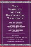 The Viability of the Rhetorical Tradition, , 0791462854