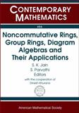 Noncommutative Rings, Group Rings, Diagram Algebras, and Their Applications, Dinesh Khurana, 0821842854