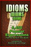 Idioms - Idioms - Idioms, Richard & Lynn Voigt and I. M Education Specialists, 1470052857