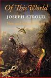 Of This World, Joseph Stroud, 155659285X