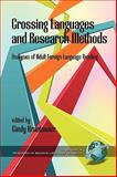 Crossing Languages and Research Methods Analyses of Adult Foreign Language Reading, Brantmeier, Cindy, 1607522853