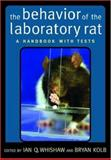 The Behavior of the Laboratory Rat : A Handbook with Tests, , 0195162854