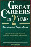 Great Careers in Two Years : The Associate Degree Option, Phifer, Paul, 0894342851