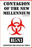 Contagion of the New Millennium, Victor Chase, 1466322853