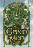The Green Man, Michael Bedard, 1770492852