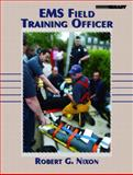 EMS Field Training Officer, Nixon, Robert G., 013049285X