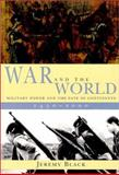 War and the World