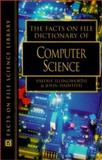 The Facts on File Dictionary of Computer Science, , 0816042853