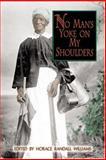 No Man's Yoke on My Shoulders, , 0895872854
