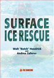 Surface Ice Rescue, Hendrick, Walt and Zaferes, Andrea, 0912212853