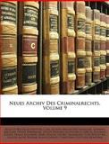 Neues Archiv des Criminalrechts, August Wilhelm Heffter and Carl Joseph Anton Mittermaier, 1146472854