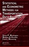 Statistical and Econometric Methods for Transportation Data Analysis, Washington, Simon P. and Karlaftis, Matthew G., 142008285X