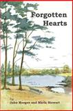 Forgotten Hearts, John Morgan and Maria Stewart, 1481922858