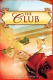 The Club, Monica Everett, 1604772859