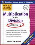 Practice Makes Perfect Multiplication and Division, Muschla, Gary Robert, 0071772855