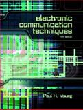 Electronic Communication Techniques, Young, Paul H., 0130482854