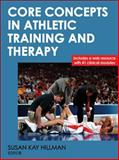 Core Concepts in Athletic Training and Therapy, , 0736082859