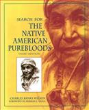Search for the Native American Purebloods, Wilson, Charles B., 080613285X