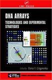 DNA Arrays : Technologies and Experimental Strategies, Grigorenko, Elena V., 0849322855