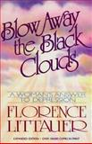 Blow Away the Black Clouds, Florence Littauer, 0890812853